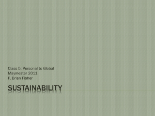 Competing Narratives for Sustainability: Is Less More or Must We Do More With Less