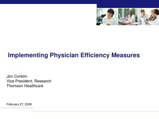 Implementing Physician Efficiency Measures