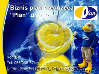 """Biznis plan preduzeća """"Plan"""" d. o. o."""
