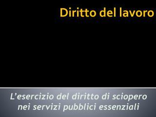 Lo sciopero nell ordinamento italiano