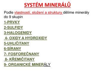 SYST�M MINER�L?