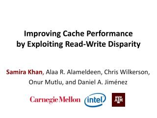 Improving Cache Performance  by  Exploiting Read-Write Disparity