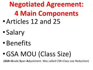 Negotiated Agreement:  4 Main Components