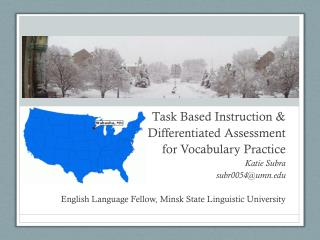 Task Based  Instruction &  Differentiated  Assessment  for Vocabulary  Practice Katie Subra