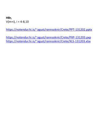 HBr , V(m+i), i = 4-8,10 https://notendur.hi.is/~ agust/rannsoknir/Crete/PPT-131202x