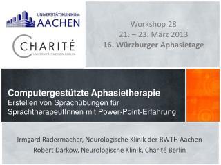 Irmgard Radermacher, Neurologische Klinik der RWTH Aachen