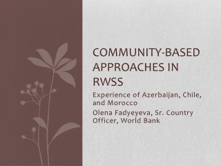 Community-based Approaches in RWSS