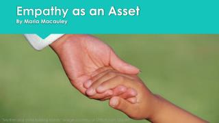 Empathy as an Asset By Maria Macauley