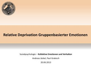 Relative Deprivation  Gruppenbasierter Emotionen