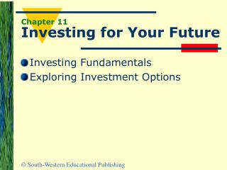 Chapter 11 Investing for Your Future