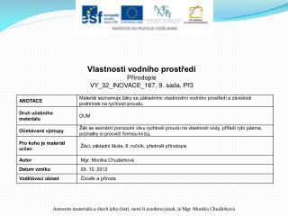 Vlastnosti vodního prostředí Přírodopis VY_32_INOVACE_167 ,  9.  sada, Př3