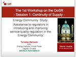 Energy Community  Study:  Assistance to regulators in introducing and improving service quality regulation in the Energy