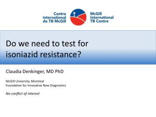 Do we need to test for isoniazid resistance?