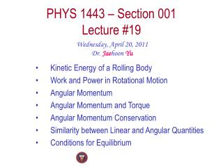 PHYS 1443 – Section 001 Lecture # 19