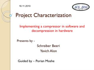 Project Characterization
