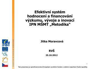 Jitka Moravcová RVŠ 25.10.2012