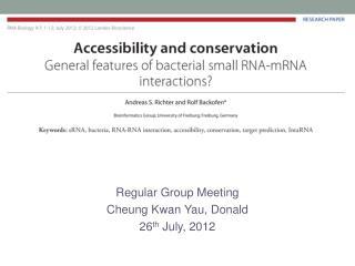 Regular Group Meeting Cheung Kwan  Yau , Donald 26 th  July, 2012