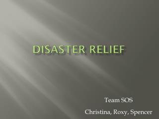 Disaster Relie f