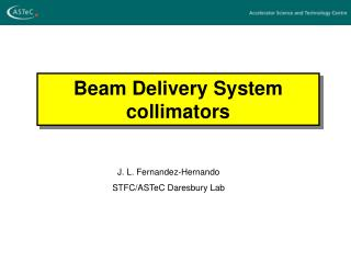 Beam Delivery System collimators