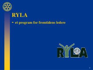 RYLA  -  et program for fremtidens ledere