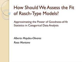 How Should We Assess the Fit of  Rasch -Type Models?