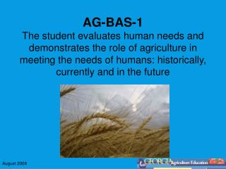 AG-BAS-1c Defines agriculture and agricultural industry