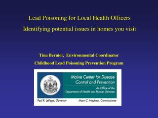 Lead Poisoning for Local Health Officers Identifying potential issues in homes you visit