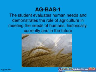 AG-BAS-1e Identifies the major branches of the agriculture industry