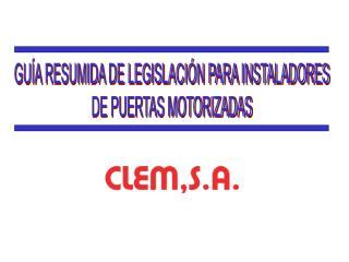 GU A RESUMIDA DE LEGISLACI N PARA INSTALADORES DE PUERTAS MOTORIZADAS