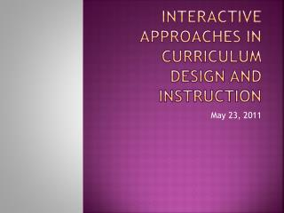 Interactive approaches in curriculum design and instruction