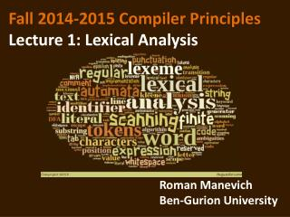Fall 2014-2015  Compiler Principles Lecture 1: Lexical Analysis
