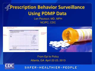 Prescription Behavior Surveillance Using PDMP Data
