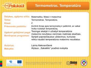 Termometras .  Temperat ūra