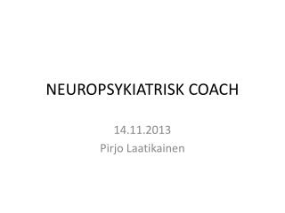 NEUROPSYKIATRISK COACH