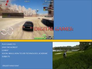 DIGITAL GAMES:
