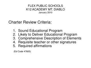 FLEX PUBLIC SCHOOLS K12 ACADEMY MT. DIABLO January 2010