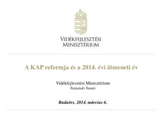 A KAP reformja és a 2014. évi átmeneti év