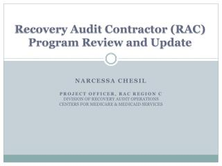 Recovery Audit Contractor RAC Program Review and Update
