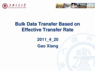 Bulk Data Transfer Based on Effective Transfer Rate