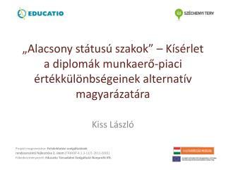 Kiss László