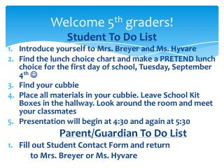 Welcome 5 th  graders!