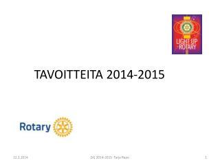 TAVOITTEITA 2014-2015