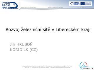 Rozvoj železniční sítě v Libereckém kraji