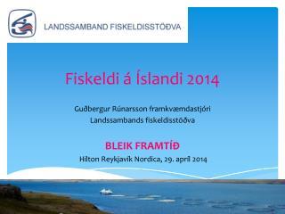 Fiskeldi � �slandi 2014