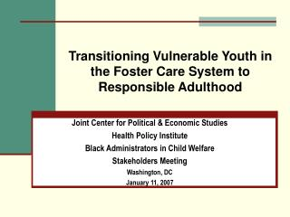 Transitioning Vulnerable Youth in the Foster Care System to Responsible Adulthood