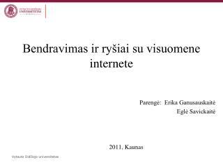 Bendravimas ir ryšiai su visuomene internete