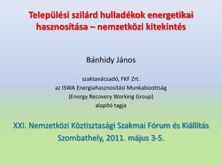 Települési szilárd hulladékok energetikai hasznosítása – nemzetközi kitekintés