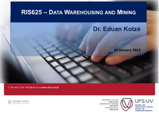RIS625 � Data Warehousing and Mining