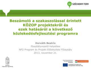 Horváth Beatrix főosztályvezető-helyettes NFÜ Program és Projekt Előkészítési Főosztály