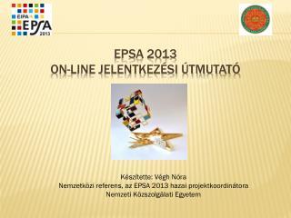 EPSA 2013  On-line jelentkezési útmutató